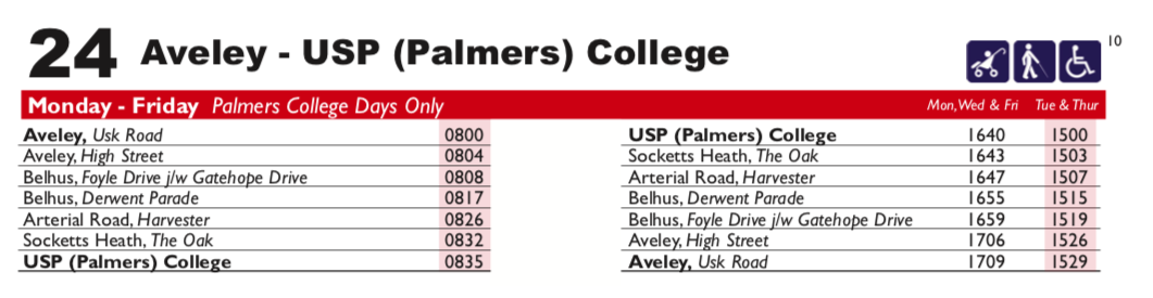 Route 24 Aveley to Palmers College on college days only